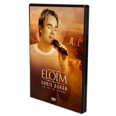 DVD Eloim - Chris Durán em Foz do Iguaçú